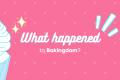 What Happened to Bakingdom?